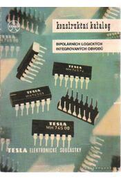 Konstrukcní katalog bipolárnich logickych integrovanych obvodu - Régikönyvek