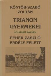 Fehér zászló Erdély felett - Köntös-Szabó Zoltán - Régikönyvek