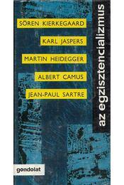 Az egzisztencializmus - Köpeczi Béla - Régikönyvek