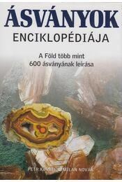 Ásványok enciklopédiája - Korbel, Petr, Novák, Milan - Régikönyvek