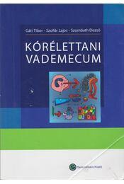 Kórélettani Vademecum - Gáti Tibor, Szollár Lajos, Szombath Dezső - Régikönyvek