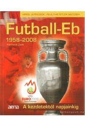 Futball-Eb 1958-2008 - Kormanik Zsolt - Régikönyvek