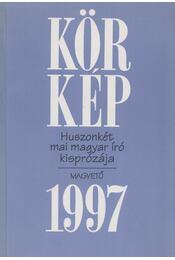 Körkép 1997 - Körmendy Zsuzsann(szerk.) - Régikönyvek