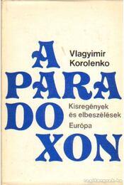 A paradoxon - Korolenko, Vlagyimir - Régikönyvek