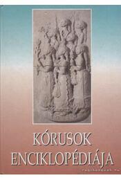 Kórusok enciklopédiája - Reviczky Béla - Régikönyvek