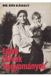 Tájak, falvak, hagyományok - Kós Károly - Régikönyvek