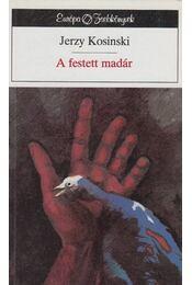 A festett madár - Kosinski, Jerzy - Régikönyvek