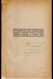 A véres költő. [Regény.] (Első kiadás.) (Dedikált.) - Kosztolányi Dezső - Régikönyvek