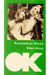 Édes Anna - Kosztolányi Dezső - Régikönyvek
