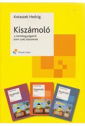 Kiszámoló a mértékegységekről - Kotaszek Hedvig - Régikönyvek
