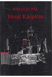 Hotel Kárpátia - Köteles Pál - Régikönyvek