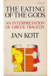 The Eating of the Gods - Kott, Jan - Régikönyvek