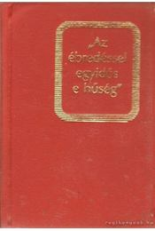 Az ébredéssel egyidős e hűség (mini) - Kovács Gyuláné - Régikönyvek