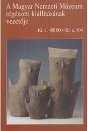 A Magyar Nemzeti Múzeum régészeti kiállításának vezetője - Kovács Tibor - Régikönyvek