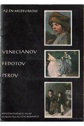Venecianov, Fedotov, Perov - Kovanecz Ilona - Régikönyvek