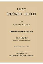 Erdély építészeti emlékei - Kővári László - Régikönyvek