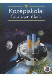 Középiskolai földrajzi atlasz - Papp-Váry Árpád - Régikönyvek