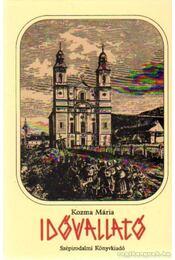 Idővallató - Kozma Mária - Régikönyvek