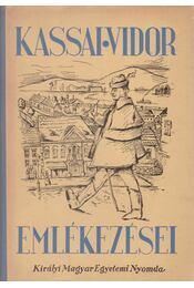 Kassai Vidor emlékezései - Kozocsa Sándor - Régikönyvek