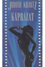 Káprázat - Krantz, Judith - Régikönyvek