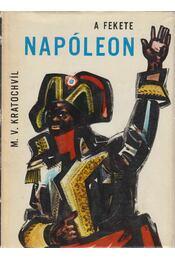A fekete Napóleon - Kratochvíl, M. V. - Régikönyvek