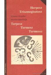 Terpesz Terpesz Termessz - Krausz Tivadar - Régikönyvek