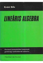 Lineáris algebra - Krekó Béla - Régikönyvek