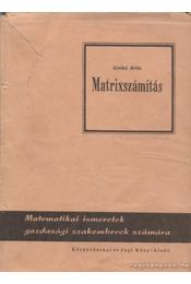 Matrixszámítás - Krekó Béla - Régikönyvek