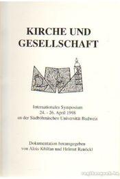 Církev a spolecnost - Kirche und Gesellschaft - Kristan, Alois, Renöckl, Helmut - Régikönyvek