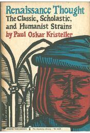 Renaissance Thought - Kristeller, Paul Oskar - Régikönyvek