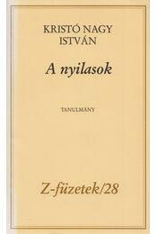 A nyilasok - Kristó Nagy István - Régikönyvek
