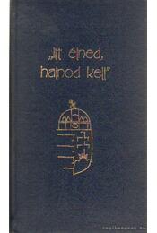 Itt élned halnod kell - Kristó Nagy istván - Régikönyvek