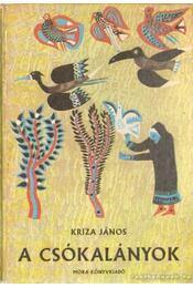 A csókalányok - Kriza János - Régikönyvek