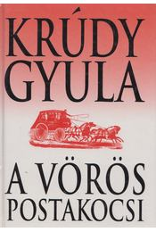 A vörös postakocsi - Krúdy Gyula - Régikönyvek