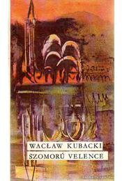 Szomorú Velence - Kubacki, Waclaw - Régikönyvek