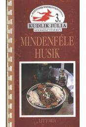 Mindenféle husik - Kudlik Júlia - Régikönyvek