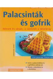 Palacsinták és gofrik - Kührt, Christiane - Régikönyvek