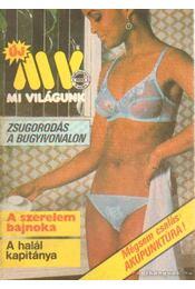 Mi Világunk 1985/3. szám - Kulcsár Ödön - Régikönyvek