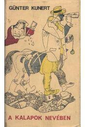 A kalapok nevében - Kunert, Günter - Régikönyvek