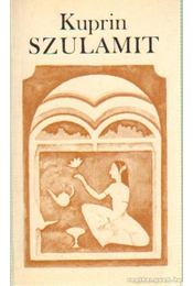 Szulamit - Kuprin - Régikönyvek