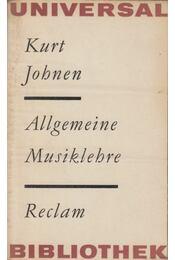 Allgemeine Musiklehre - Kurt Johnen - Régikönyvek