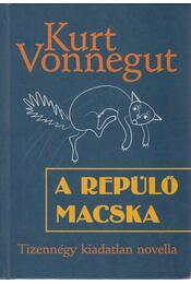 A repülő macska - Kurt Vonnegut - Régikönyvek