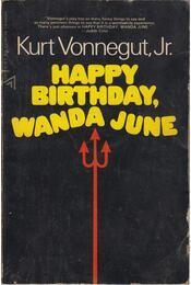 Happy Birthday, Wanda June - Kurt Vonnegut - Régikönyvek