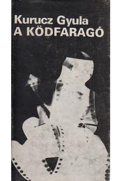 A ködfaragó - Kurucz Gyula - Régikönyvek
