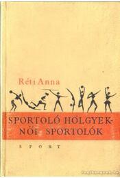 Sportoló hölgyek - női sportolók - L. Réti Anna - Régikönyvek