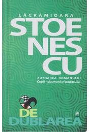 Dedublarea (Dedikált) - Lacramioara Stoenescu - Régikönyvek
