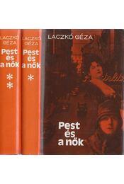 Pest és a nők I-II. kötet - Laczkó Géza - Régikönyvek