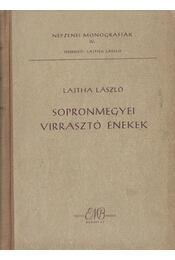 Sopron megyei virrasztó énekek - Lajtha László - Régikönyvek