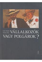 Vállalkozók vagy polgárok? - Laki Mihály, Szalai Júlia - Régikönyvek