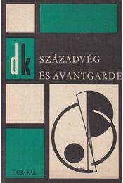 Századvég és avantgarde - Lakits Pál - Régikönyvek